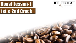 RK Drums - Roast Lesson #1 - 1st and 2nd Crack