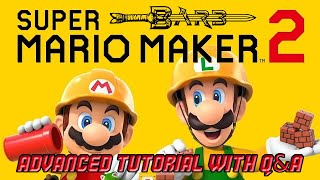 Barb's Advanced Super Mario Maker 2 Tutorial