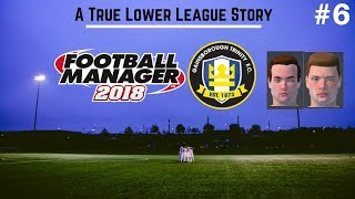 Gainsborough Trinity | Episode 6: 1ST REGEN YOUTH INTAKE! | Football Manager 2018 | FootyManagerTV