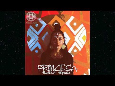 PRINCESA -NATURAL MYSTIC- ( full Album ) 2018