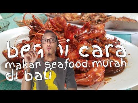 begini-cara-makan-seafood-murah-di-bali