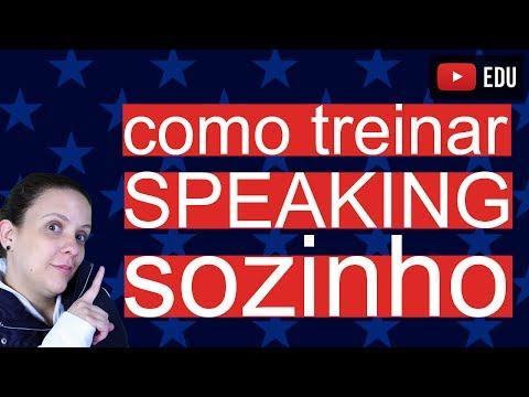 Como Treinar Conversação em Inglês Sozinho ou falar Inglês - Speaking English