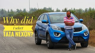 Why did I Buy TATA NEXON ?