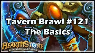 [Hearthstone] Tavern Brawl #121: The Basics