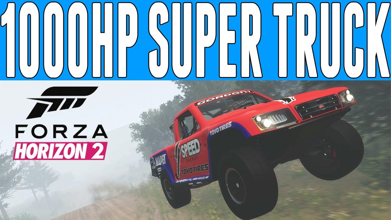 Forza Horizon 2 Rally Truck Build 1000 Hp Stadium Super You