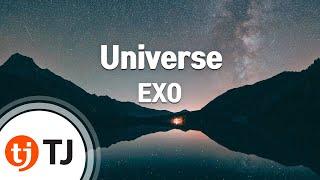 [TJ노래방 / 여자키] Universe - EXO / TJ Karaoke