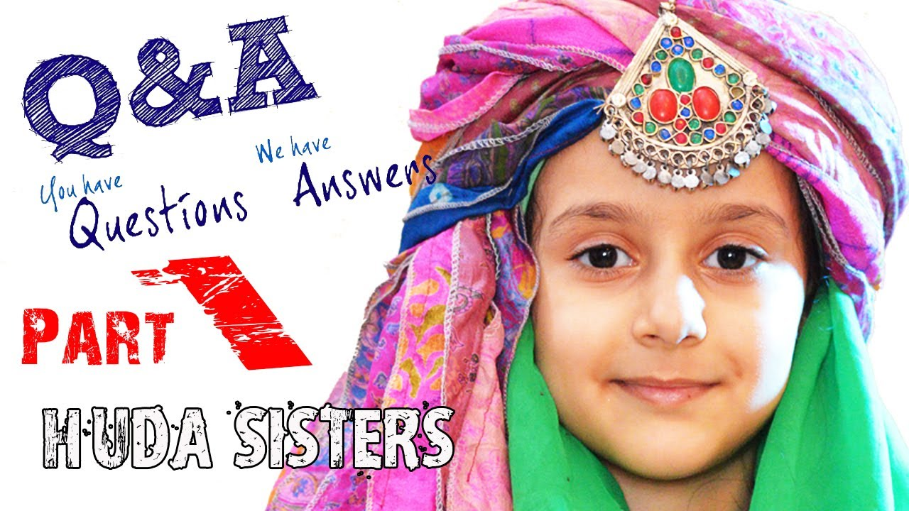 Huda Sisters in Real Life | Introduction | Questions N Answers