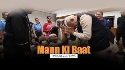 Prime Minister Narendra Modi's Mann Ki Baat with the Nation, March 2020
