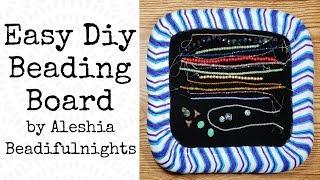 Easy DIY Beading Board or Tray