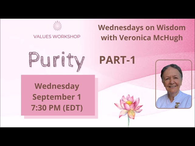 Wednesdays Wisdom: Value of Purity - Part1 by Veronica McHugh
