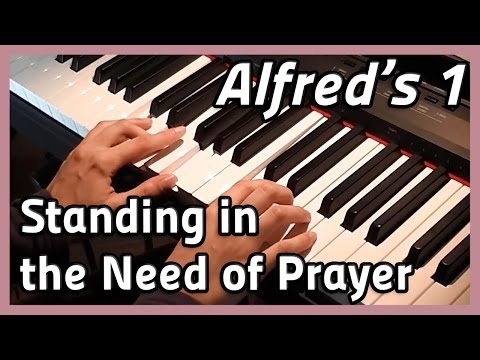 ♪ Standing in the Need of Prayer ♪ Piano | Alfred's 1