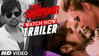 TEERA SUROOR Movie Trailer | Himesh Reshammiya, Farah Karimaee | T-Series