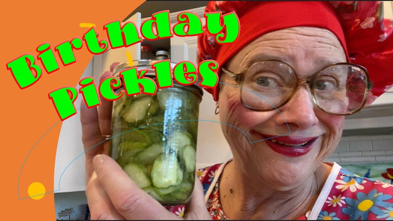 Birthday Pickles!