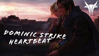 Download Dominic Strike - Heartbeat