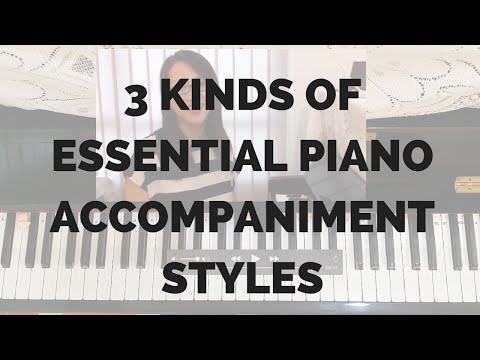 3 Kinds of Essential Piano Accompaniment Styles