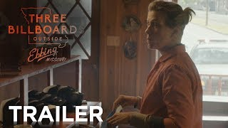 THREE BILLBOARDS OUTSIDE EBBING, MISSOURI | Official Trailer B | FOX Searchlight
