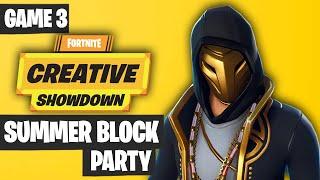 Fortnite Creative Showdown Game 3 Highlights - Summer Block Party [PRO AM 2019]