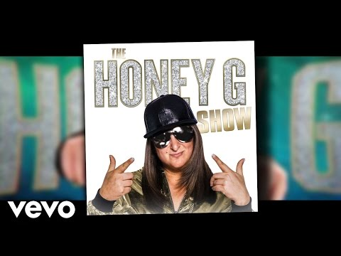 Honey G - The Honey G Show(Official Lyrics)