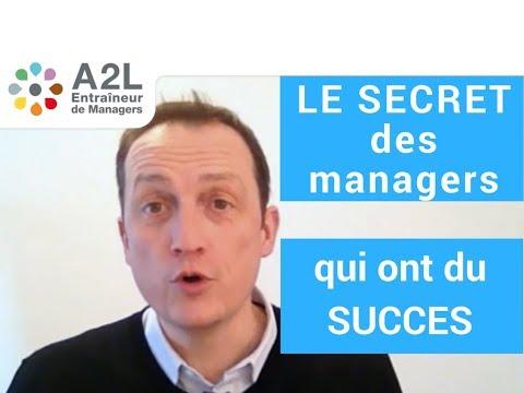 Le SECRET des managers qui ont du SUCCES