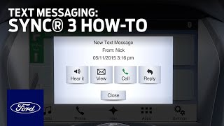 sync 3 text messaging   sync how to guide   ford