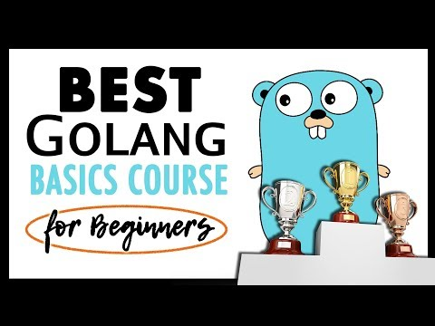 Best Golang Basics and Web Development Course for 2019? thumbnail