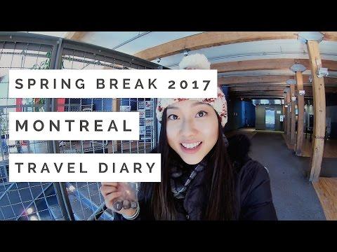 Montreal Travel Diary 2017