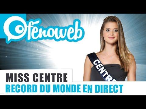 Miss France 2015 : Miss Centre Établie un Record en Direct Live