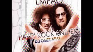 LMFAO ft. Lauren Bennett & Goon Rock - Party rock anthem (Omer-A Remix)