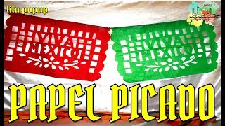 Como hacer papel picado Viva México | Especial de Septiembre fiesta Mexicana