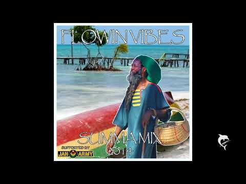 FLOWIN VIBES - REGGAE  SUMMA MIX