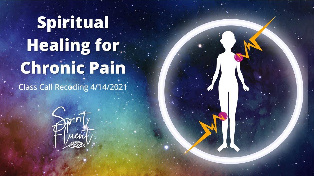 Spiritual Healing for Pain