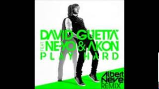 David Guetta feat. Ne-Yo & Akon - Play Hard (Albert Neve Remix)