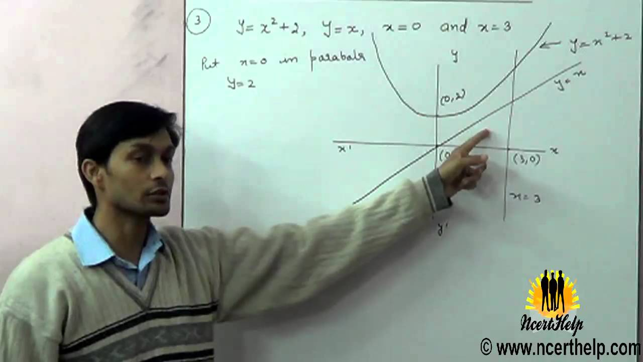 Find The Area Of The Region Bounded By The Curves Y= X^2 + 2 , Y=x , X =0  And X = 3  Youtube