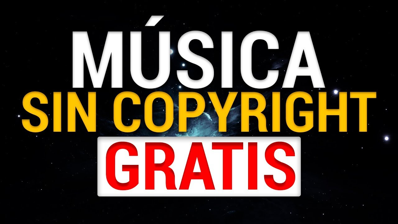 Música Y Efectos De Sonido Para Youtube Sin Copyright Gratis Youtube