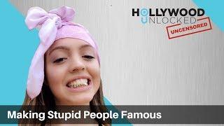 Talking Making Stupid People Famous on Instagram on Hollywood Unlocked UNCENSORED