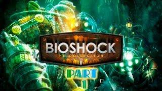 Bioshock Remastered [Walkthrough]- PART 1