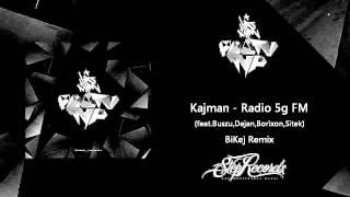 Kajman - Radio 5g FM feat.Buszu,Dejan,Borixon,Sitek (BiKej Remix)