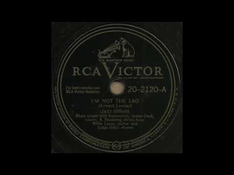 I'M NOT THE LAD / Jazz Gillum [RCA VICTOR 20-2120-A]
