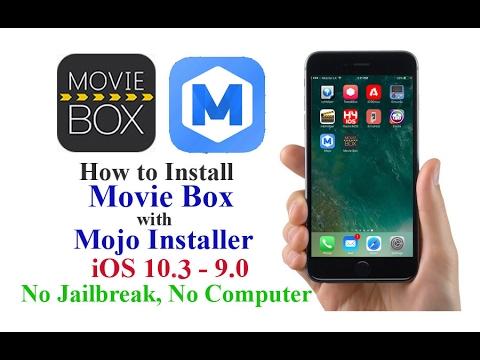 Install Movie Box with Mojo - iOS 10 3 - 9 0 No Jailbreak, No Computer