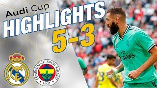 GOALS & HIGHLIGHTS | Real Madrid 5-3 Fenerbahçe