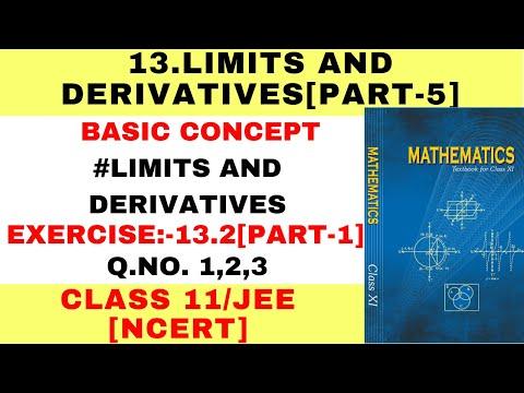 XI-13.2[PART-1]LIMITS AND DERIVATIVES[NCERT]