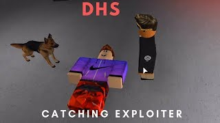 ROBLOX | Firestone DHS Catching Exploiter