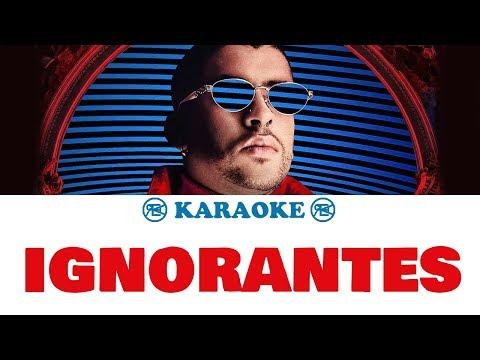 Ignorantes – Bad Bunny | Karaoke, instrumental + letra