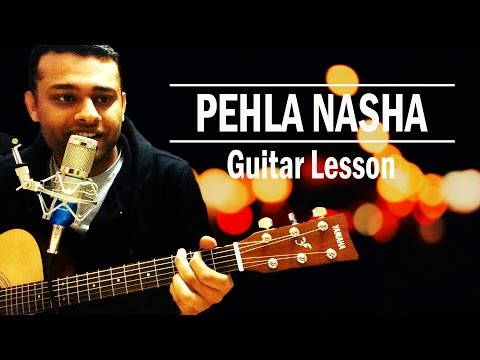 Pehla Nasha Easy Guitar Lesson (Guitar Chords)
