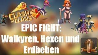 EPIC FIGHT: Walkyren, Hexen und Erdbeben ✭ Clash of Clans [deutsch / german]