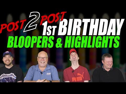 Post2Post's 1st Birthday + Bloopers & Highlights!