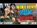 WIN EVERY GAME GLITCH - GAME BREAKING - EASY DIAMOND - THE MOST OP GLITCH - (Rainbow Six Siege)