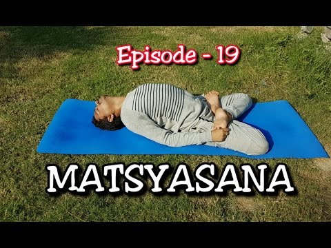 MATSYASANA | Fish pose | Yoga for Asthma | Dr.Amar | EPS 19