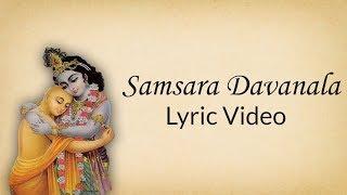 Samsara Davanala - Lyric Video ( Translation In Description )