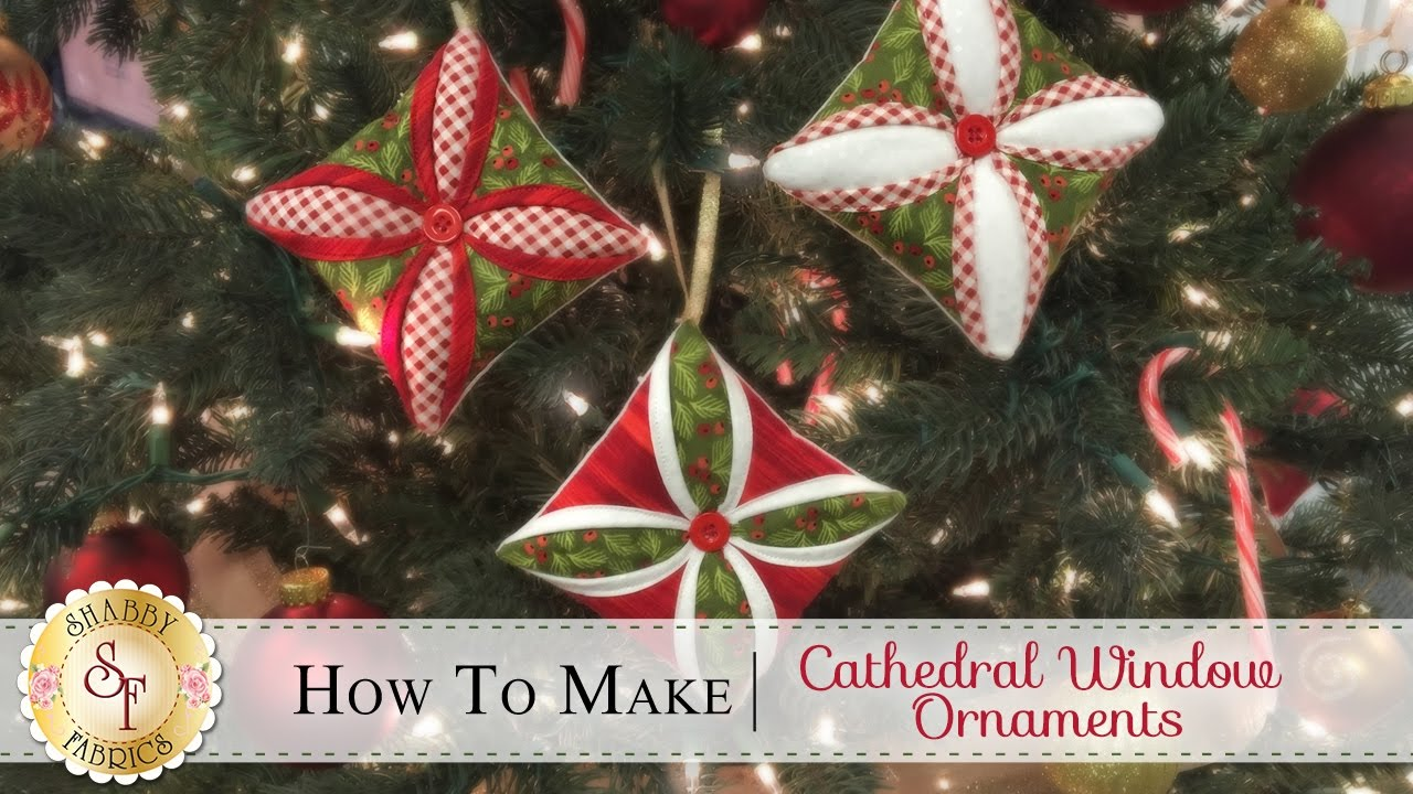 how to make a cathedral window ornament a shabby fabrics christmas